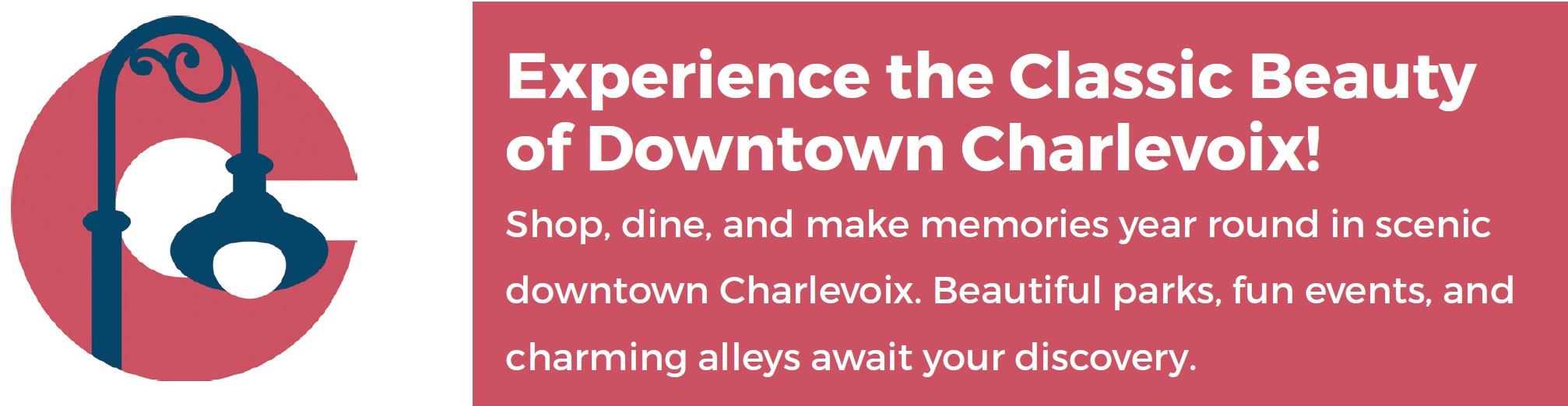 Experience Downtown Charlevoix